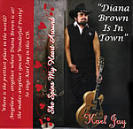 Diana Brown is in Town - Karl Jay country music